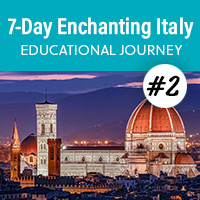 7-Day Enchanting Italy Educational Journey - September 2020